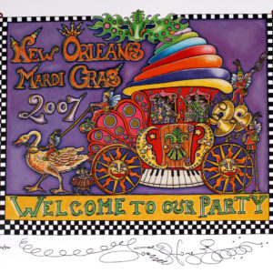 Welcome to our Party Mardi Gras 2007 Limited Edition Print, signed
