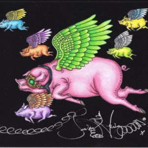 WHEN PIGS FLY  Limited Edition Fine Art Giclee, signed 12 X 16 Black background version