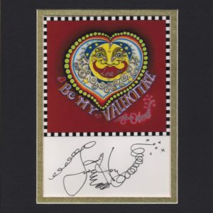 Be My Valentine, matted to fit an 8″ x 10″ frame