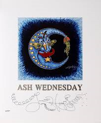 Ash Wednesday Limited Edition Print