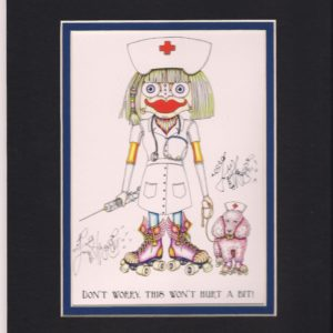 This Won't Hurt a Bit Nurse Double Matted 8″ x 10″ Signed Giclee