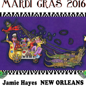 Mardi Gras 2016 lithograph, signed and numbered by Jamie, 16″ x 20″