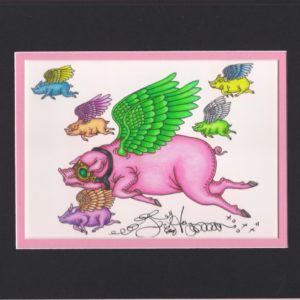 Flying Pigs Fine Art Giclee, matted to fit an 8″ x 10″ frame